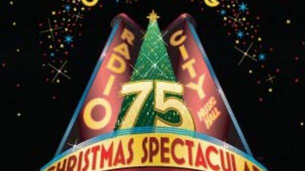 """The Radio City Christmas Spectacular"" 75th Anniversary"