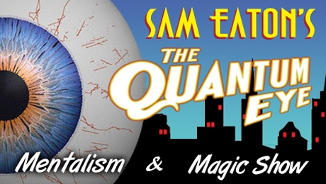 Mentalism & Magic Show With Sam Eaton in