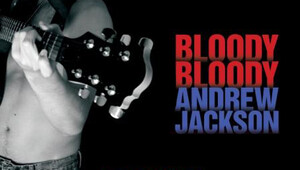 2499403 bloody bloody andrew jackson 111612