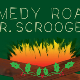 Comedy Roast of Mr. Scrooge