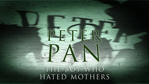 Peter-pan-hates-mothers