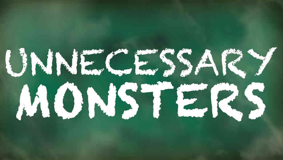 Unnecessary-monsters-920