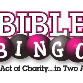 Bible Bingo: An Act of Charity ... in Two Acts