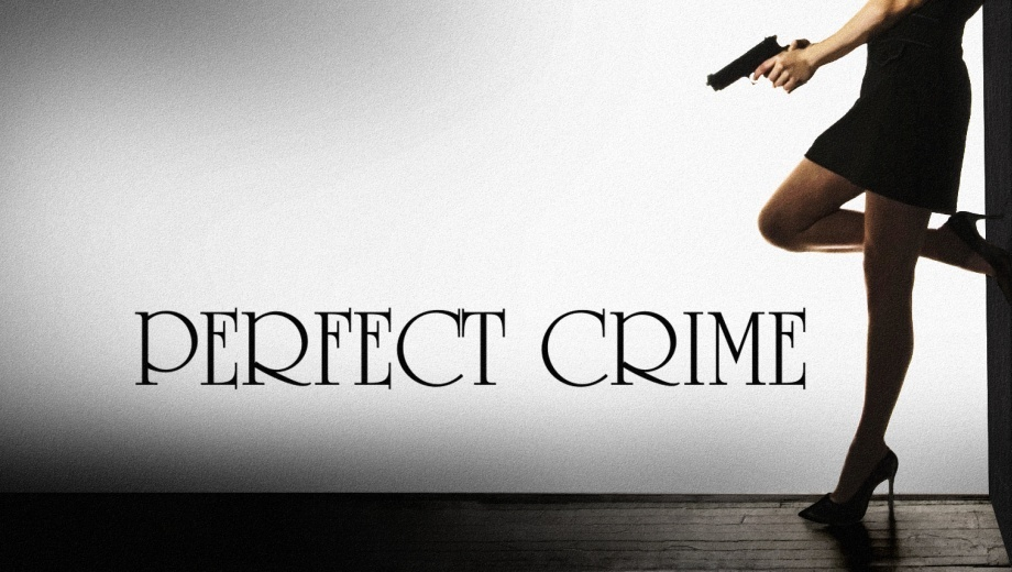"""Perfect Crime"": Long-Running Romantic Mystery-Thriller"