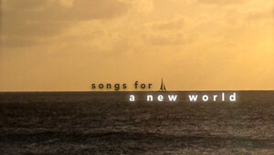 Songs new world 070913