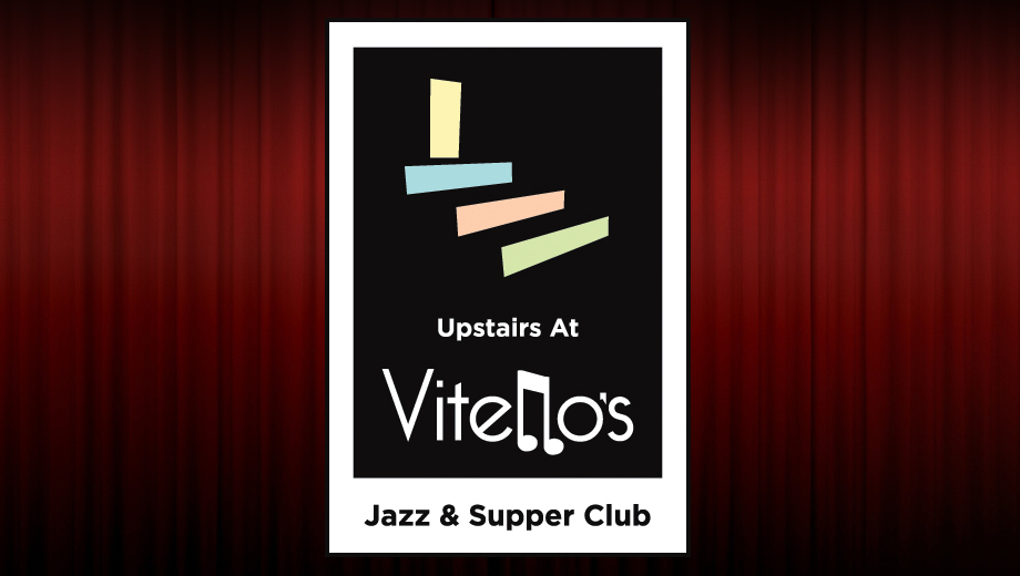 Jazz, Blues, Broadway and Cabaret: Upstairs at Vitello's Jazz & Supper Club $5.00 - $12.50 ($10 value)