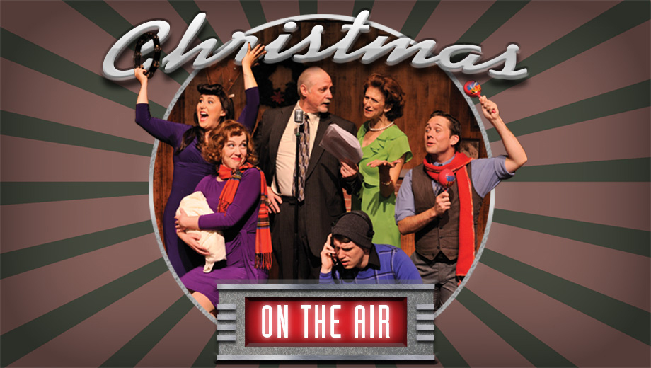 Heartwarming Holiday Stage Play Captures the Magic of Old-Time Radio $8.00 - $16.00 ($25 value)