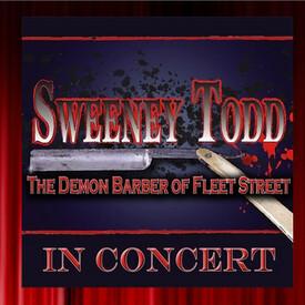 """Sweeney Todd"""" in Concert"""