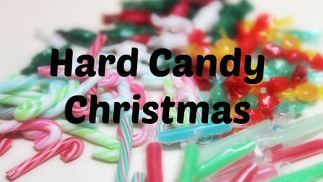 """Hard Candy Christmas"""