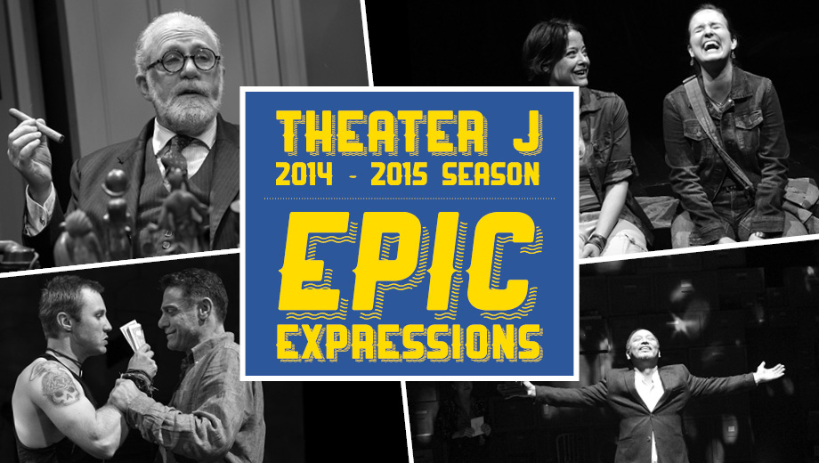 Theater J Season Ticket Packages: Choose Your Own Dates $58.00 - $108.00 ($130 value)