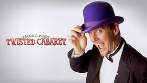 Frank Olivier's Twisted Cabaret