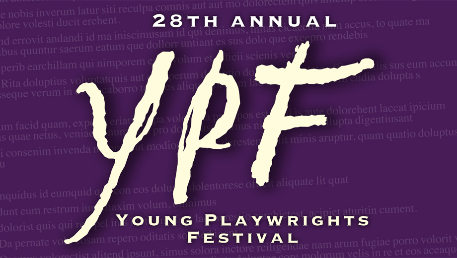 Young Playwrights Festival: One Acts by Chicago Teens $15.00 ($30 value)