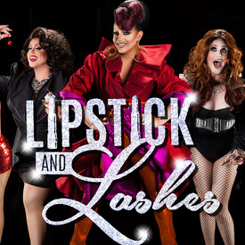 Lipstick and Lashes Drag & Dinner Show
