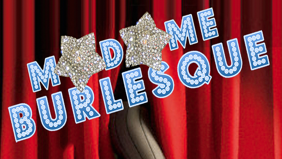 Classic Burlesque Rebooted for Today in