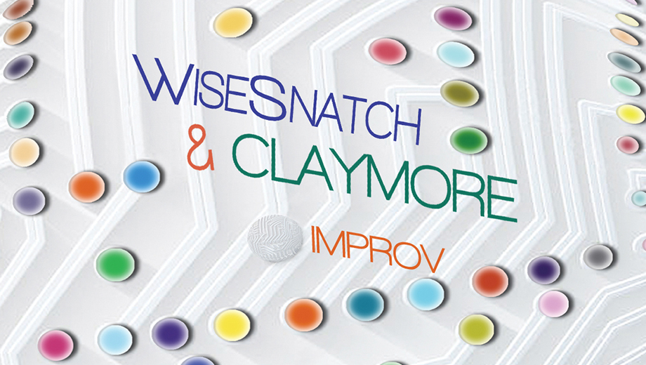 WiseSnatch & Claymore: Spontaneous Comedy With Hilarious Improv Groups $6.00 ($12 value)