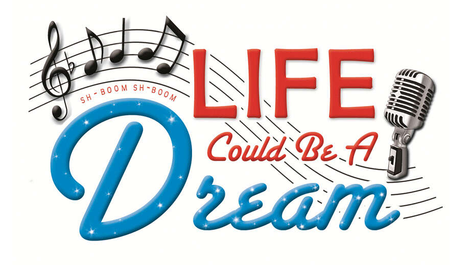 Image result for Life Could Be a Dream Musical