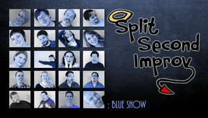 Split Second Improv: Blue Show