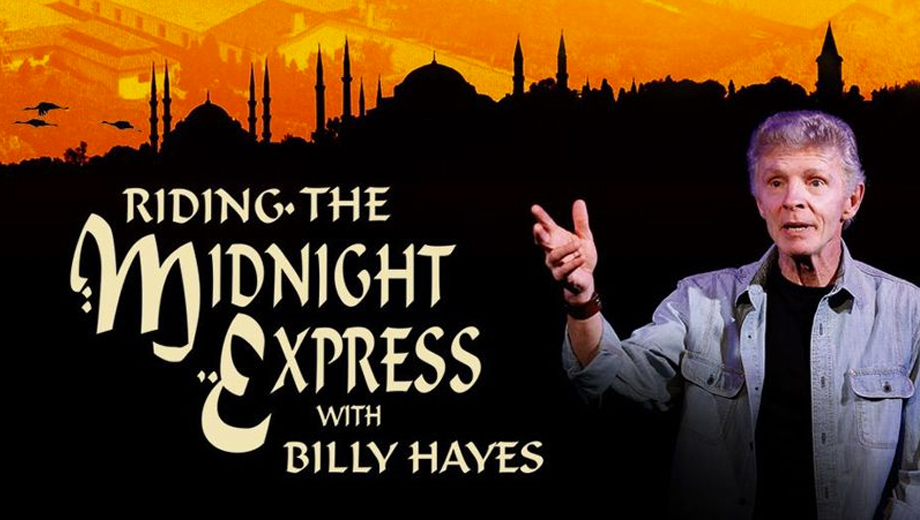 Turkish Prisoner's True Story of Escape: Billy Hayes' One-Man Show $25.00 ($45 value)