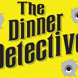 """The Dinner Detective Murder Mystery Dinner Show"""" -- Milwaukee"""