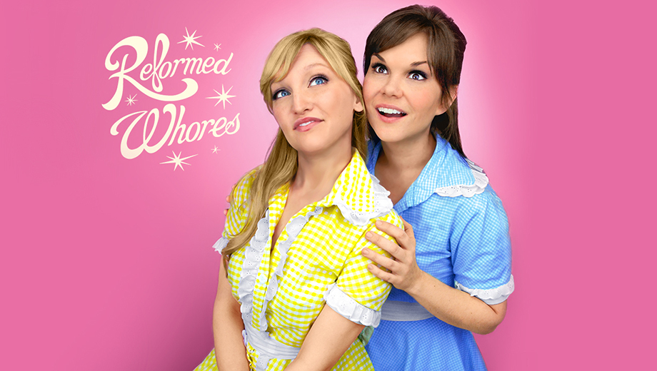 Musical-Comedy Duo Reformed Whores Earn Raunchy Laughs COMP - $10.00 ($20 value)