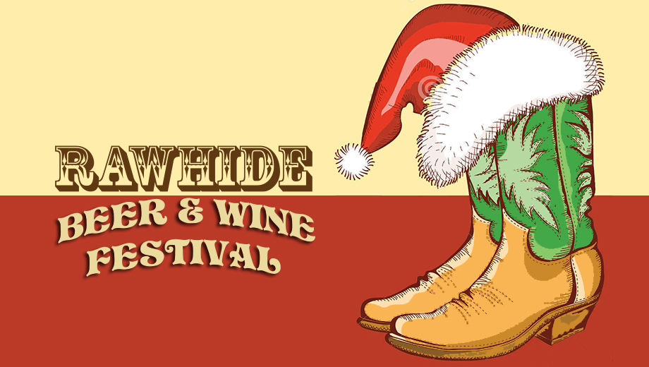 Holiday Party in the Old West: Rawhide Beer and Wine Festival COMP - $15.00 ($30 value)