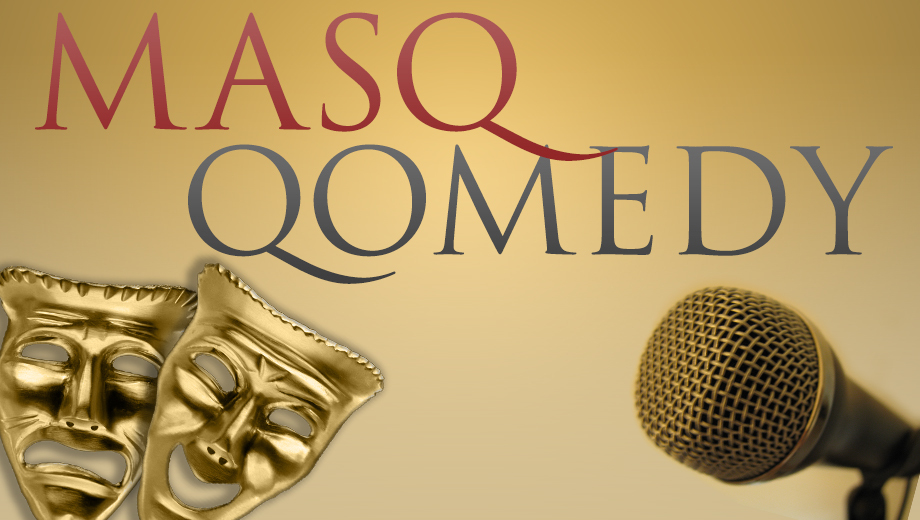 Standup Comics Shine at Weekly Masq Qomedy Showcase COMP ($10 value)