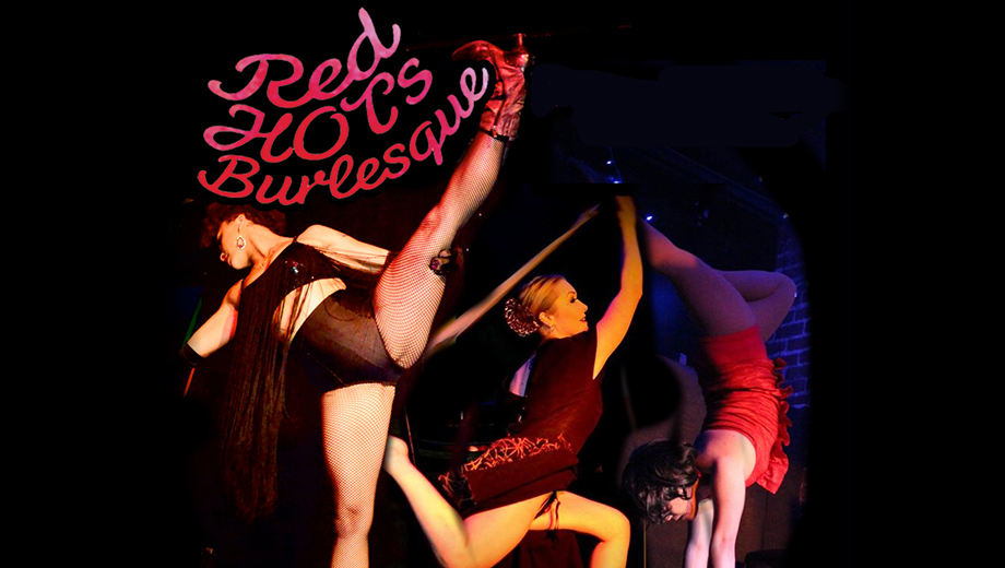 Red Hots Burlesque: Striptease & Variety Show at Oasis $10.00 ($20 value)