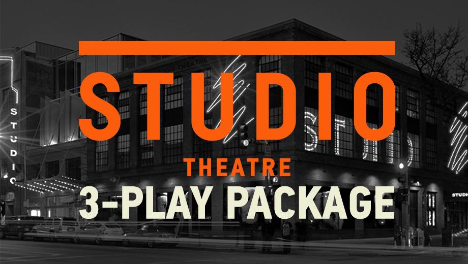 Score 3 Plays From Studio Theatre's Thrilling Series $99.00 ($243 value)