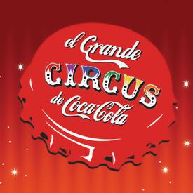 El Grande CIRCUS de Coca-Cola