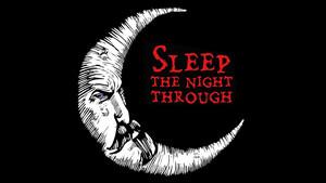 Sleep the Night Through