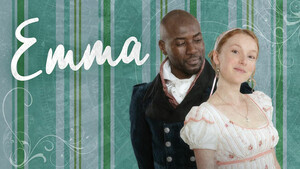 Emma -- 200th Anniversary Production