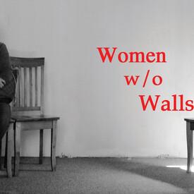 Women w/o Walls