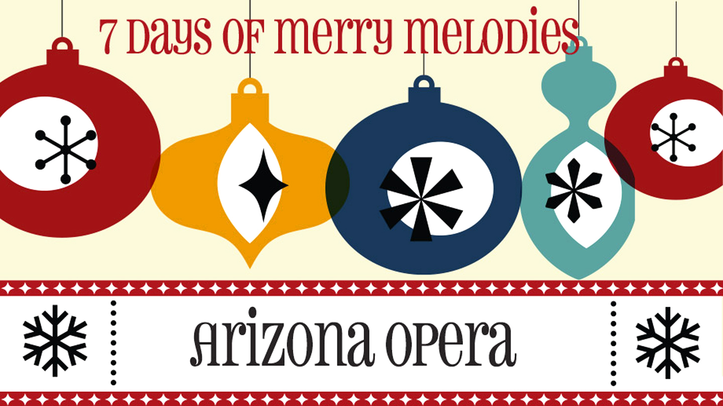 Arizona Opera Sings Your Favorite Holiday Hits $21.00 ($43 value)