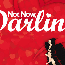 Not Now, Darling