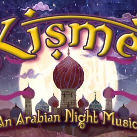 """Kismet"""": A Stage Concert"""