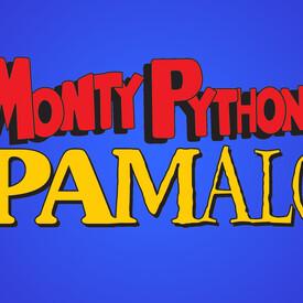 "Mesa Encore Theatre Presents ""Monty Python's Spamalot"