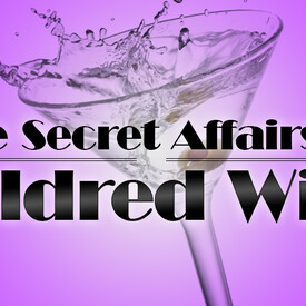 The Secret Affairs of Mildred Wild