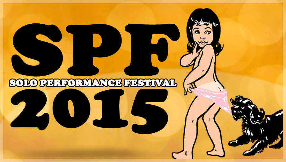 From Drag Queens to Dystopia: Annual Solo Show Fest $6.00 ($12 value)