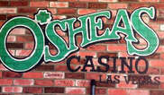 O'Sheas Casino Tickets