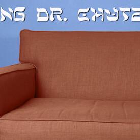 Paging Dr. Chutzpah