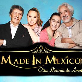 Made In Mexico: Otra Historia de Amor
