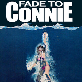 Fade to Connie