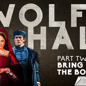 Wolf Hall: Part Two