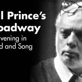Hal Prince's Broadway