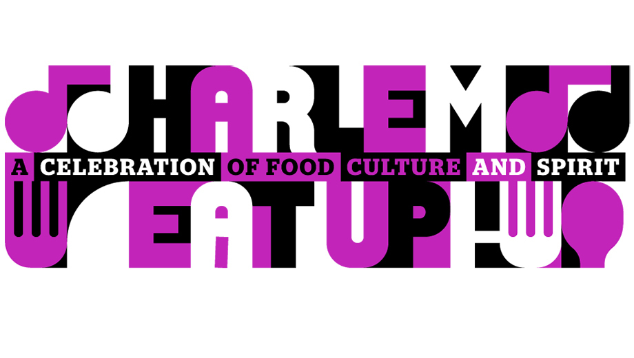Celebrity Chefs Talk Shop at Harlem EatUp! Festival $19.05 ($38.06 value)