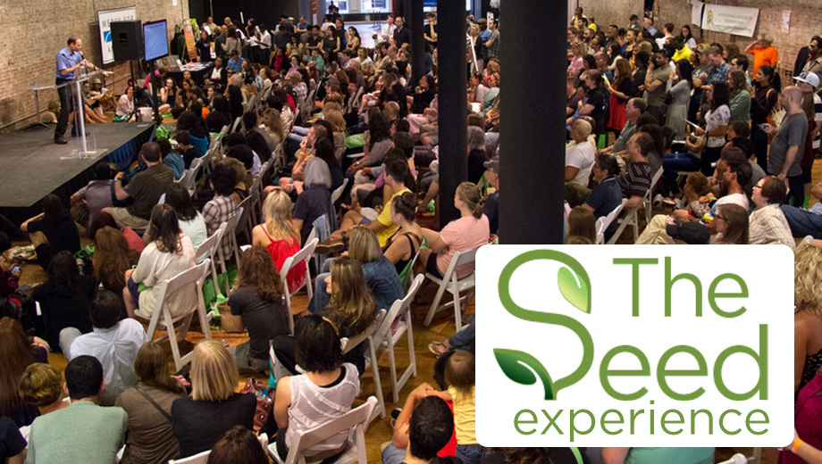 The Seed Experience: Environmental & Healthy Living Festival $15.00 - $25.00 ($30 value)
