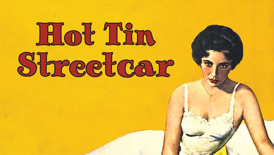 Hot Tin Streetcar
