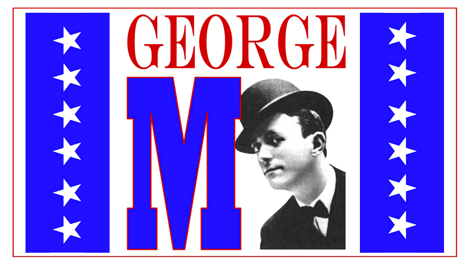 George M. Cohan Musical Revue, Featuring Faves Like