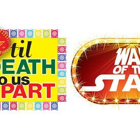 "'Til Death Do Us Part"" & ""War of the Stars"