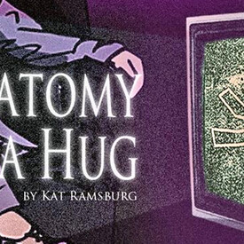 Anatomy Of A Hug